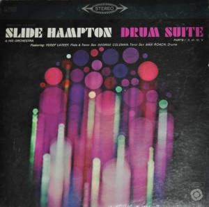 Orchestre : Slide Hampton Orchestra, feat. Yusef Lateef and Max Roach (Epic records) Stereo