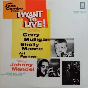 Gerry Mulligan - I want to live - UA Japan pressing - Original musical score - 1959